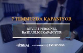 Devlet Personel Başkanlığı Kapanıyor