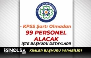 Muğla Büyükşehir Belediyesi Kadın Erkek 99 Personel...