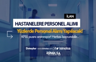 Hastanelere KPSS'siz Personel Alımı İçin...