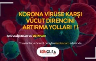 Korona Virüse Karşı Vücut Direncini Güçlendirecek...