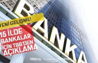 18 Mayıs Tarihinde 15 İlde Kamu ve Özel Bankaları...