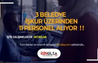 3 Belediye İlköğretim Mezunu 11 Personel Alacak!