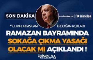 81 İlde Ramazan Bayramında Sokağa Çıkma Yasağı...