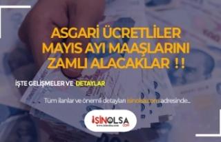 Asgari Ücretli Mayıs Maaşını Zamlı Alacak! 7...