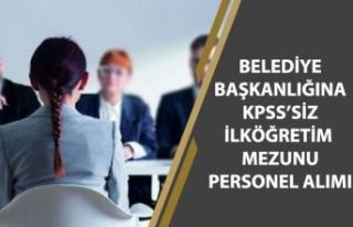 Belediye İŞKUR'dan KPSS'siz İlköğretim...