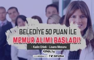 Belediye KPSS 50 Puan İle Lisans Mezunu Memur Alımı...