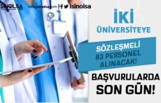 Dokuz Eylül ve İstanbul Üniversitesi 83 Sözleşmeli...