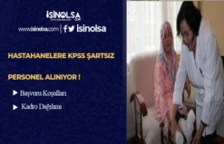 Hastanelere KPSS Şartsız 87 Sağlım Personeli Alınacak!