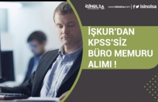 İŞKUR'dan Online Başvuru ile KPSS'ssiz...