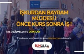 İŞKUR'dan Bayram Müjdesi! Önce Kurs Sonra İş!