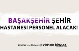 İstanbul Başakşehir Şehir Hastanesi sağlık personeli...