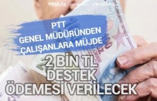 PTT Personeline 2 Bin Tl Pandemi Desteği Verilecek!...