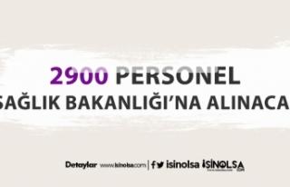 Sağlık Bakanlığı 2900 yeni personel ve işçi...