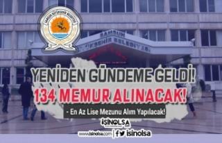 Samsun Büyükşehir Belediyesi 19 Kadro ile 134 Memur...