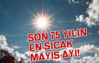 Son 75 Yılın En Sıcak Mayıs Ayı! Meteoroloji'den...