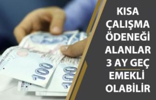 Kısa Çalışma Ödeneği Alan SSK lılar 3 Ay Geç...
