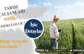 Tarım Çalışanlarının Sigortası Nasıl ve Neye...