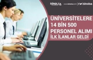 Üniversitelere 14.500 Memur Alımı İlk İlanlar...