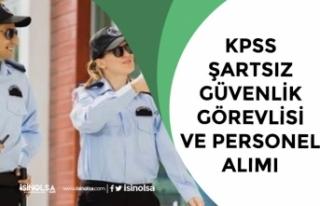Üniversiteye KPSS Şartsız Güvenlik Görevlisi...