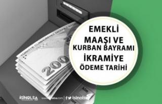 Emekli Maaşı ve Kurban Bayramı İkramiyesi Ne Zaman...