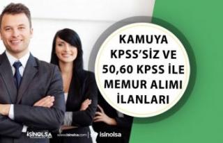 Kamuya KPSS'siz yada Düşük KPSS ile Memur...