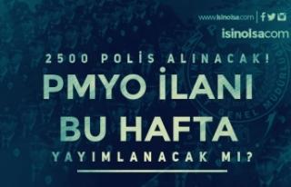 2020 PMYO 2500 Polis Alımı Bu Hafta Yayımlanacak...
