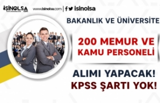Bakanlık 150 KPSS Siz Memur Alımı ve Üniversiteye...