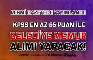 Belediye 65 KPSS Puanı İle Zabıta ve VHKİ Memuru...