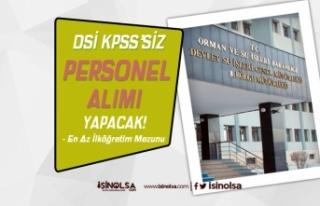 Devlet Su İşleri KPSS Şartı Olmadan Personel Alım...