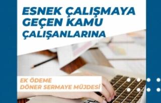 Kamuda Esnek Çalışmaya Geçen Kurumlarda Personellere...