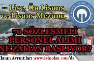 Karadeniz Teknik Üniversitesi Sözleşmeli 70 Personel...