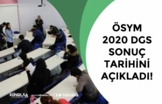 ÖSYM Açıkladı! 2020 DGS Sınav Sonuçları Ne...