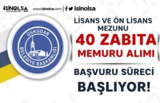 Üsküdar Belediyesi Ön Lisans ve Lisans 40 Zabıta...