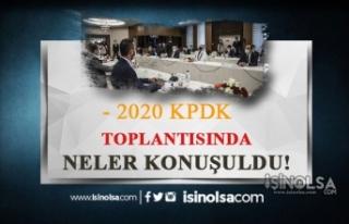2020'nin İlk KPDK'sında Hangi Sorunlar Ele Alındı?