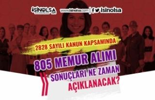 2828 Sayılı Kanın Kapsamında 805 Memur Alımı...