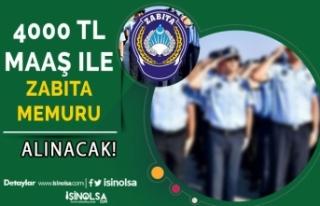 4000 TL Maaş İle Belediyeye Zabıta Memuru Alımı...