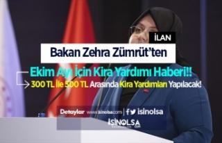 Bakan Zehra Zümrüt'ten Ekim Ayı İçin Kira Yardımı...
