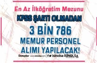Bakanlıklar ve Kurumlar KPSS Siz 3 Bin 786 Memur...