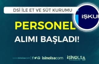 DSİ ile Et ve Süt Kurumu İŞKUR Üzerinden Personel...