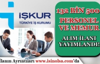İŞKUR Kamu, Özel ve TYP Kapsamında 132 Bin 500...