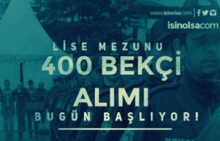 İstanbul 400 Bekçi Alımı Başvuruları Bugün...
