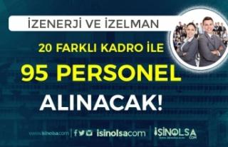 İzmir İZELMAN ve İZENERJİ 20 Farklı Kadro ile...