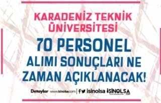 Karadeniz Teknik Üniversitesi 70 Personel Alımı...