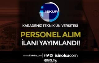 Karadeniz Teknik Üniversitesi Lise Mezunu Kamu Personeli...