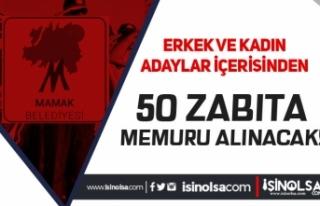 Mamak Belediyesi Kadın Erkek 50 Zabıta Memuru Alımı...