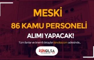 MESKİ En az İlköğretim Mezunu 86 Kamu Personeli...