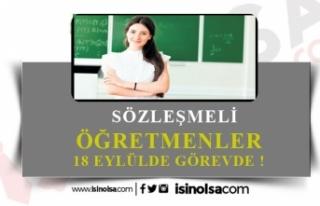 Sözleşmeli Öğretmenler 18 Eylül'de Görevde!