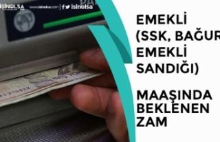 SSK, SGK, BAĞ-KUR'lu Emekli Maaşlarına Zam...