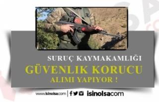 Suruç Kaymakamlığı 100 Güvenlik Korucu Alacak!...
