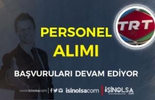 TRT Eylül Ayı KPSS Siz Personel Alımı Başvuruları...